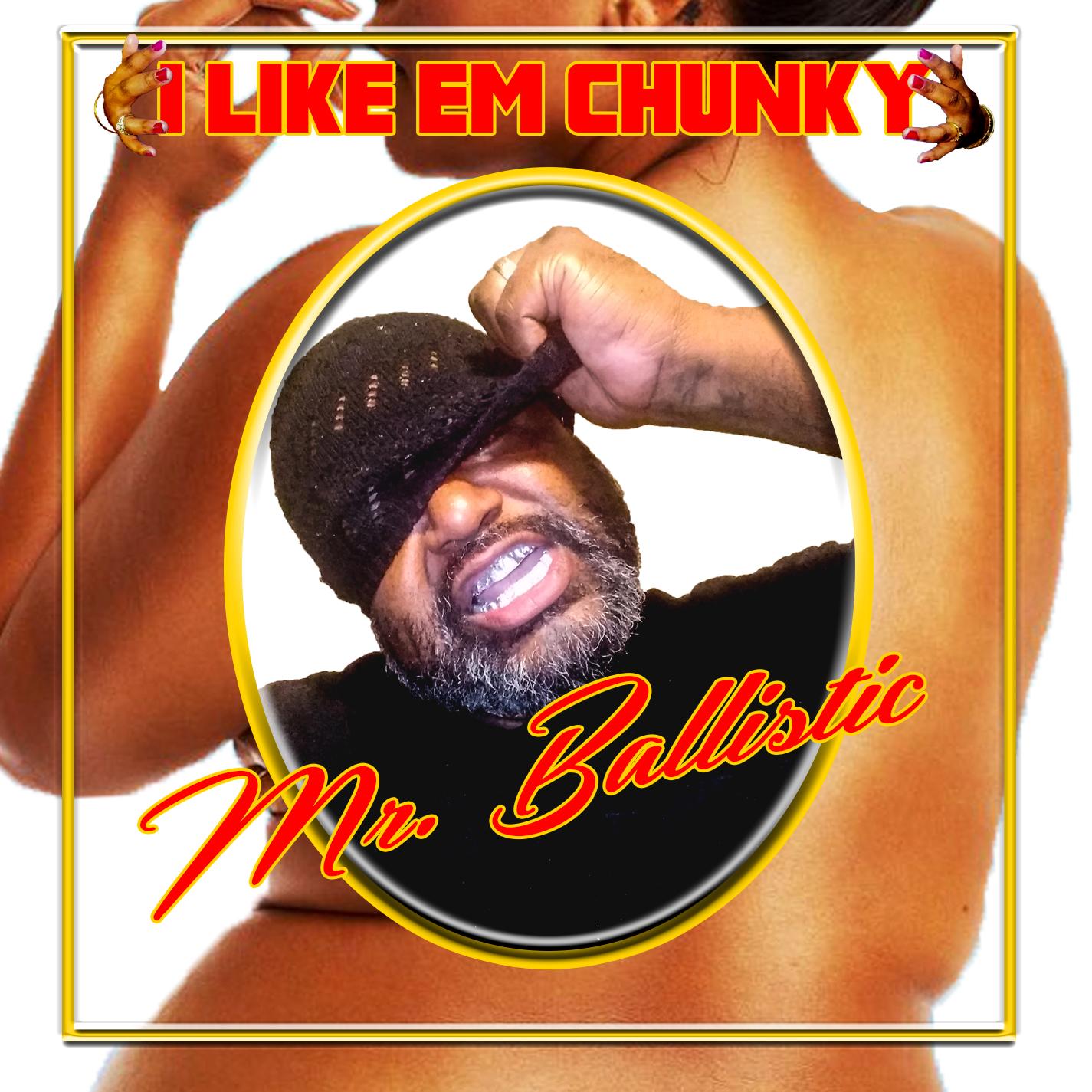I Like Em Chunky