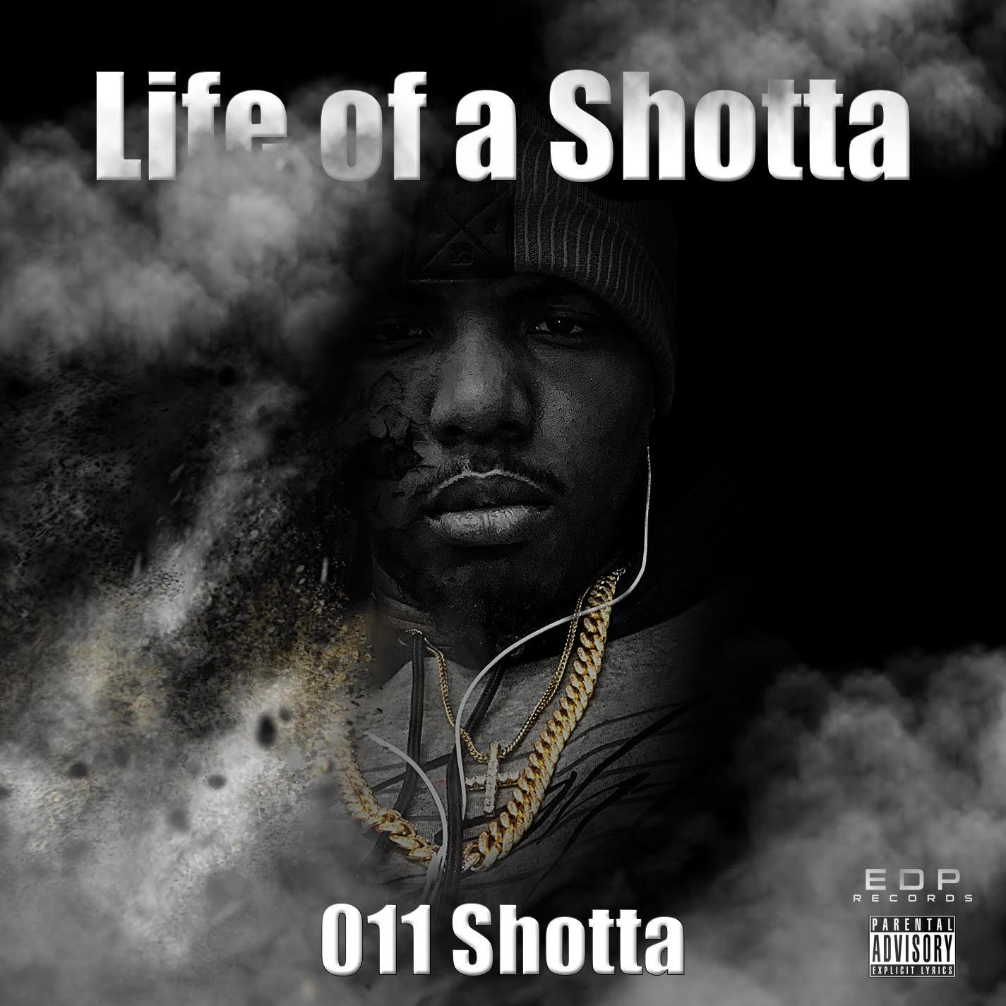 Life Of A Shotta